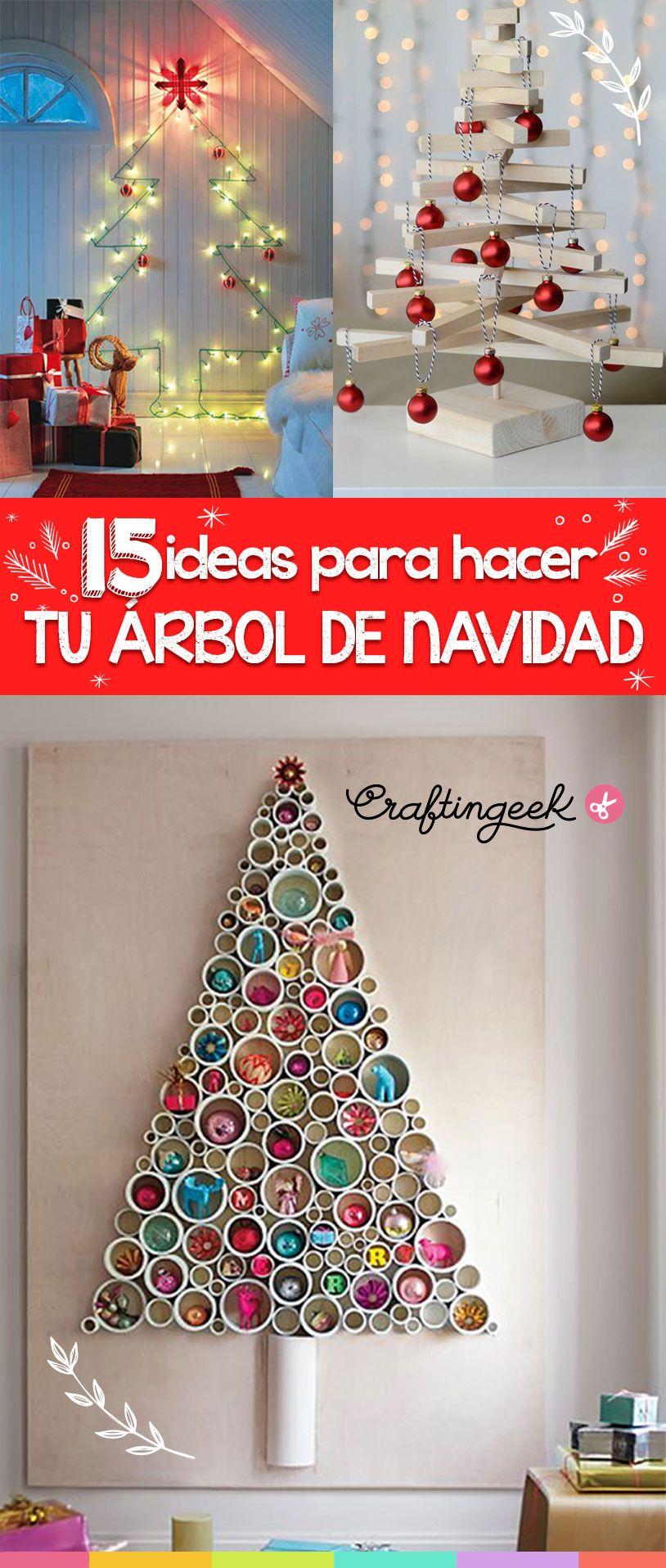 15 Ideas Para Hacer Tu Propio Arbol De Navidad Arbol De Navidad Original Hacer Arbol De Navidad Arbol De Navidad Manualidades