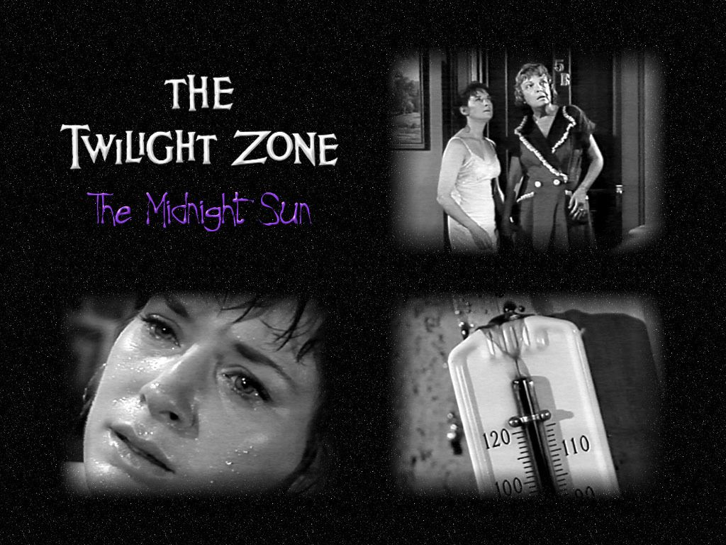 The Twilight Zone Episode Midnight Sun Lois Nettleton