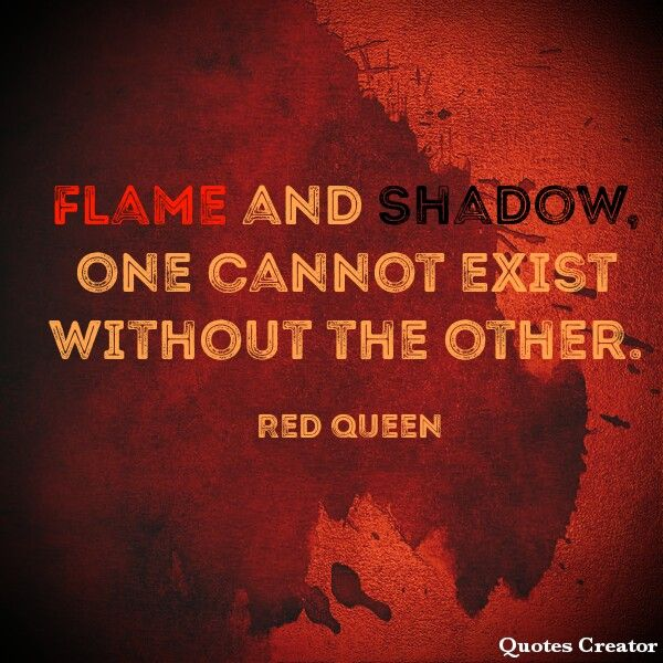 I Simply Love That Quote And I Love Red Queen Series Rainha