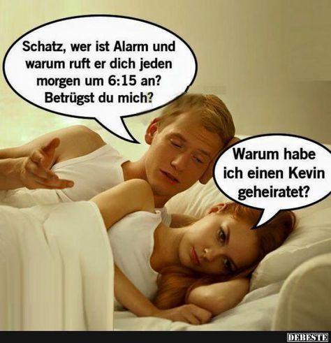Schatz, wer ist Alarm und warum ruft er dich jeden morgen? | Lustige Bilder, Sprüche, Witze, echt lustig
