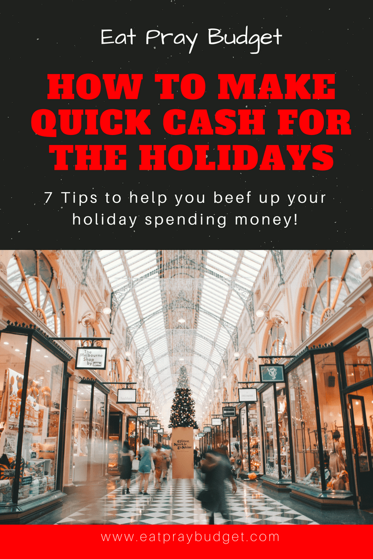 Need To Make Some Quick Cash For The Holidays Check Out This Article For 7 Ways To Make Some Fast Cash Ju Money Makeover Online Business Plan Money Activities