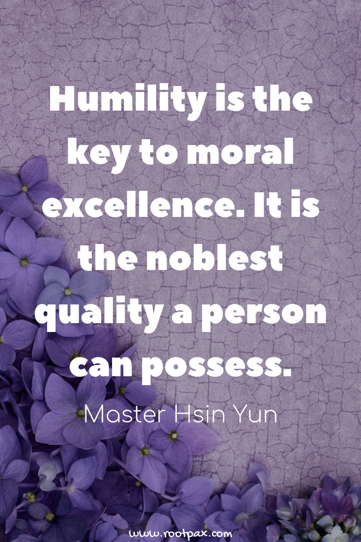 Personal Growth Humility Be Humble Learning Growth Mindset Wisdom Motivational Quotes Inspirational Quotes Quote Humility Quotes Humble Quotes Humility