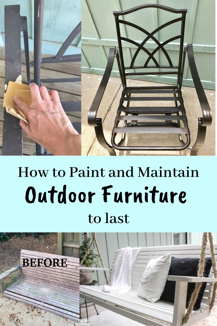 How To Paint And Maintain Outdoor Furniture To Last With Easy Care Tips F Outdoor Furniture Makeover Painting Metal Outdoor Furniture Painted Outdoor Furniture