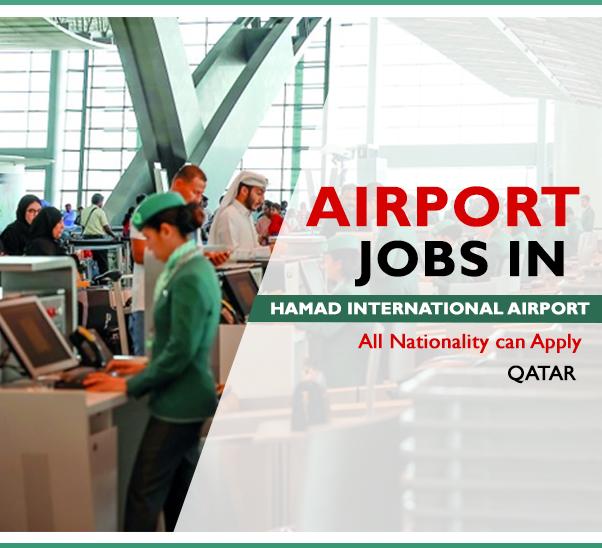 Airport Jobs In Qatar At Hamad International Airport Airport Jobs Hamad International Airport International Airport