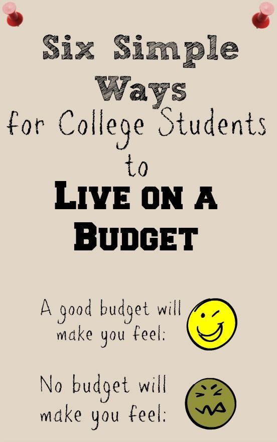 Six Simple Ways For College Students To Live On A Budget College
