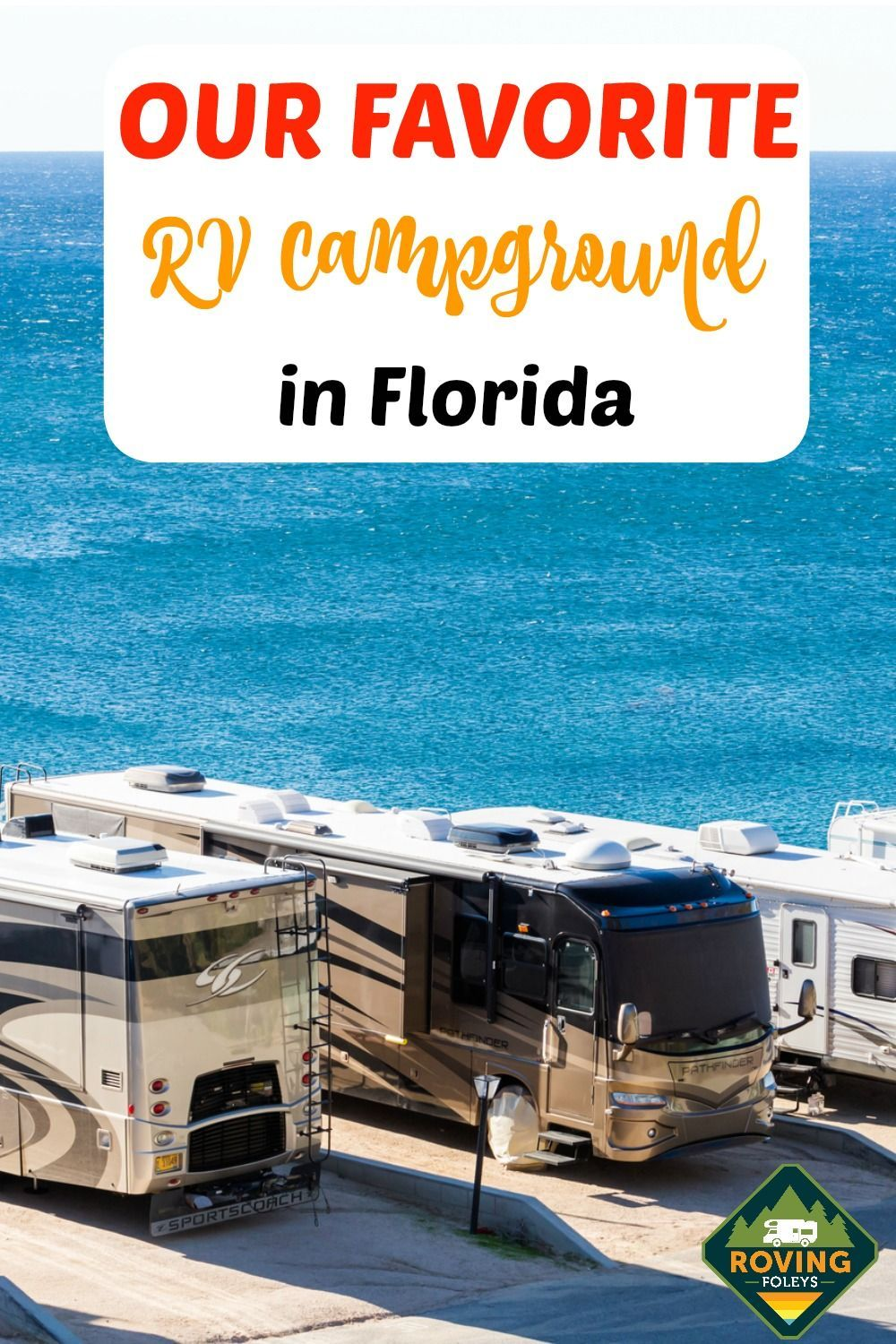 Why We Love Pensacola Beach Rv Resort In Florida With Images Rv Parks In Florida Florida Resorts Rv Parks And Campgrounds