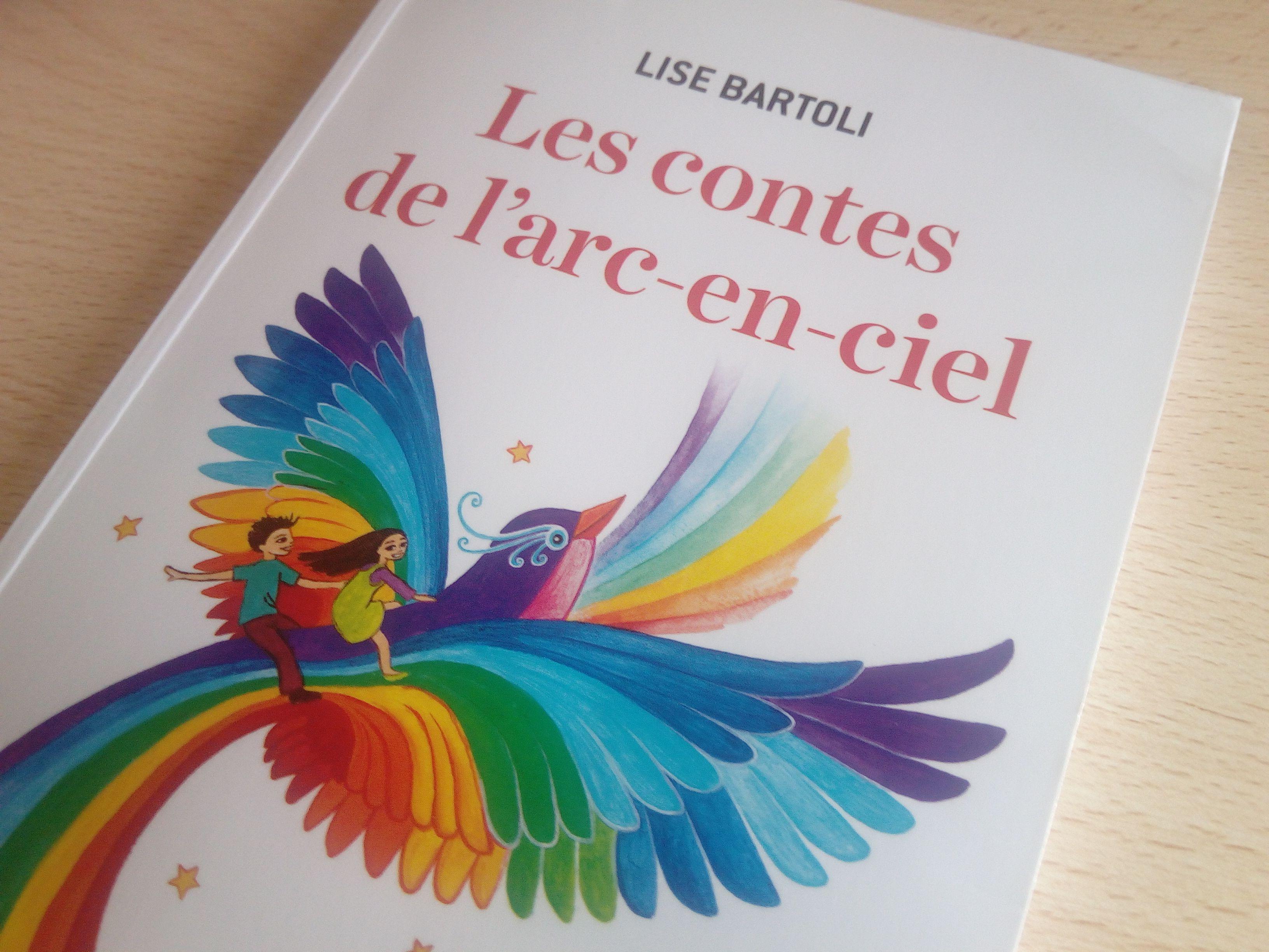 Les Contes De L Arc En Ciel 7 Histoires Qui Font Du Bien Aux Enfants Histoire Enfant Conte Arc En Ciel