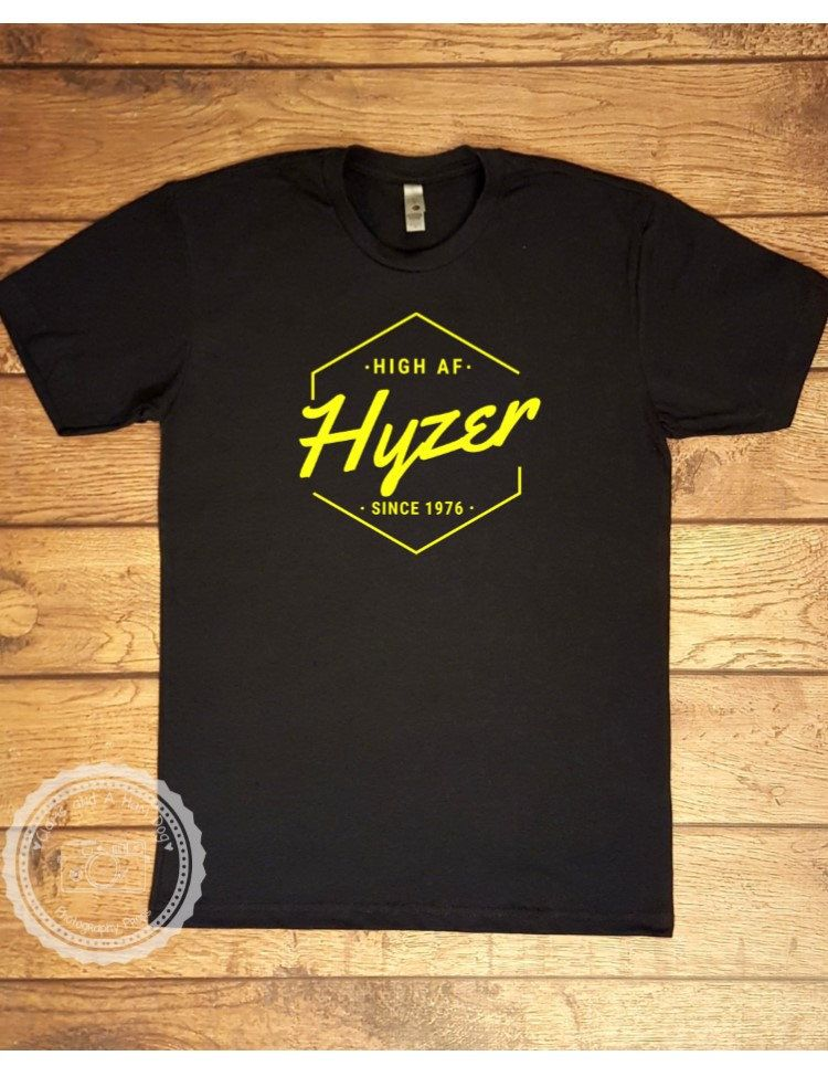 Disc Golf Shirt Hyzer High Af Men S Tshirt Disc Golf Basket
