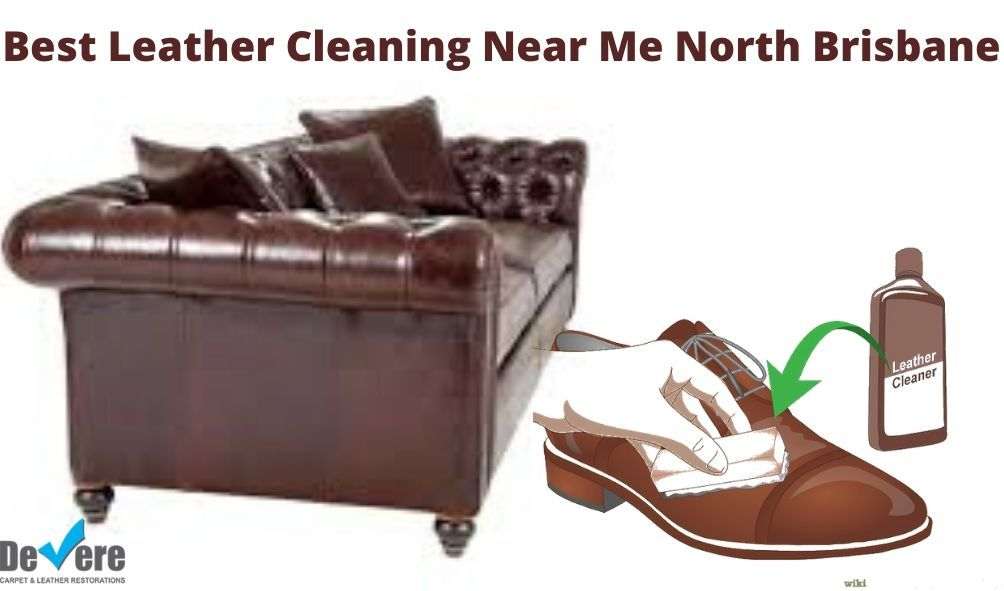 Best Leather Cleaning Near Me North Brisbane | Cleaning ...