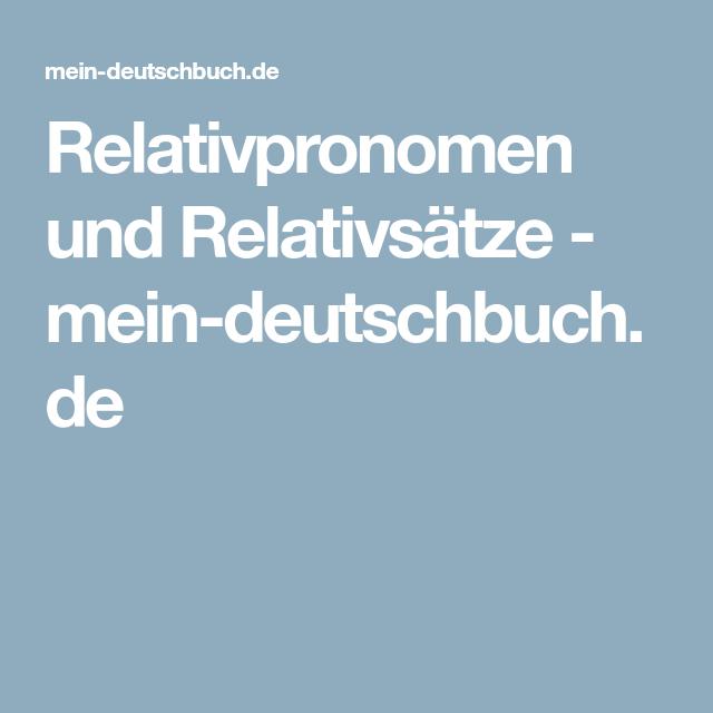 relativpronomen und relativstze mein deutschbuchde - Relativpronomen Beispiele