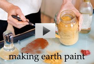 Natural Earth Paint Video Homemade Paint Earth Pigments Nature