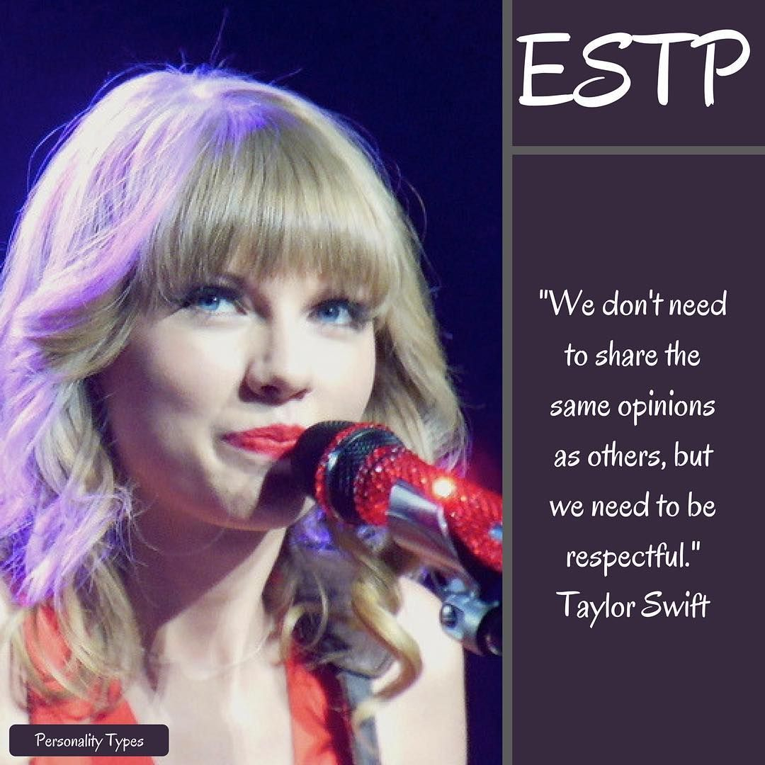Taylor Swift Thought to be an ESTP in the Myers Briggs personality ...