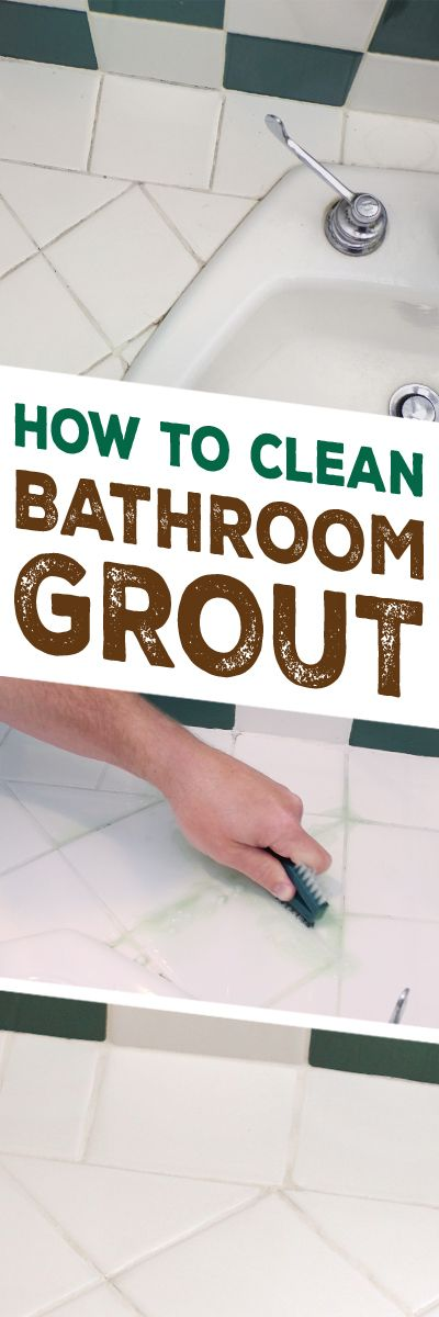 If You Re Looking To Clean Your Bathroom Grout Ll Need A Few Good Tips Get The Job Done Without Damaging Tile Or Itself Making