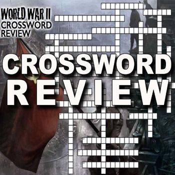 World War Ii Crossword Puzzle Review Wwii History Lesson Plans