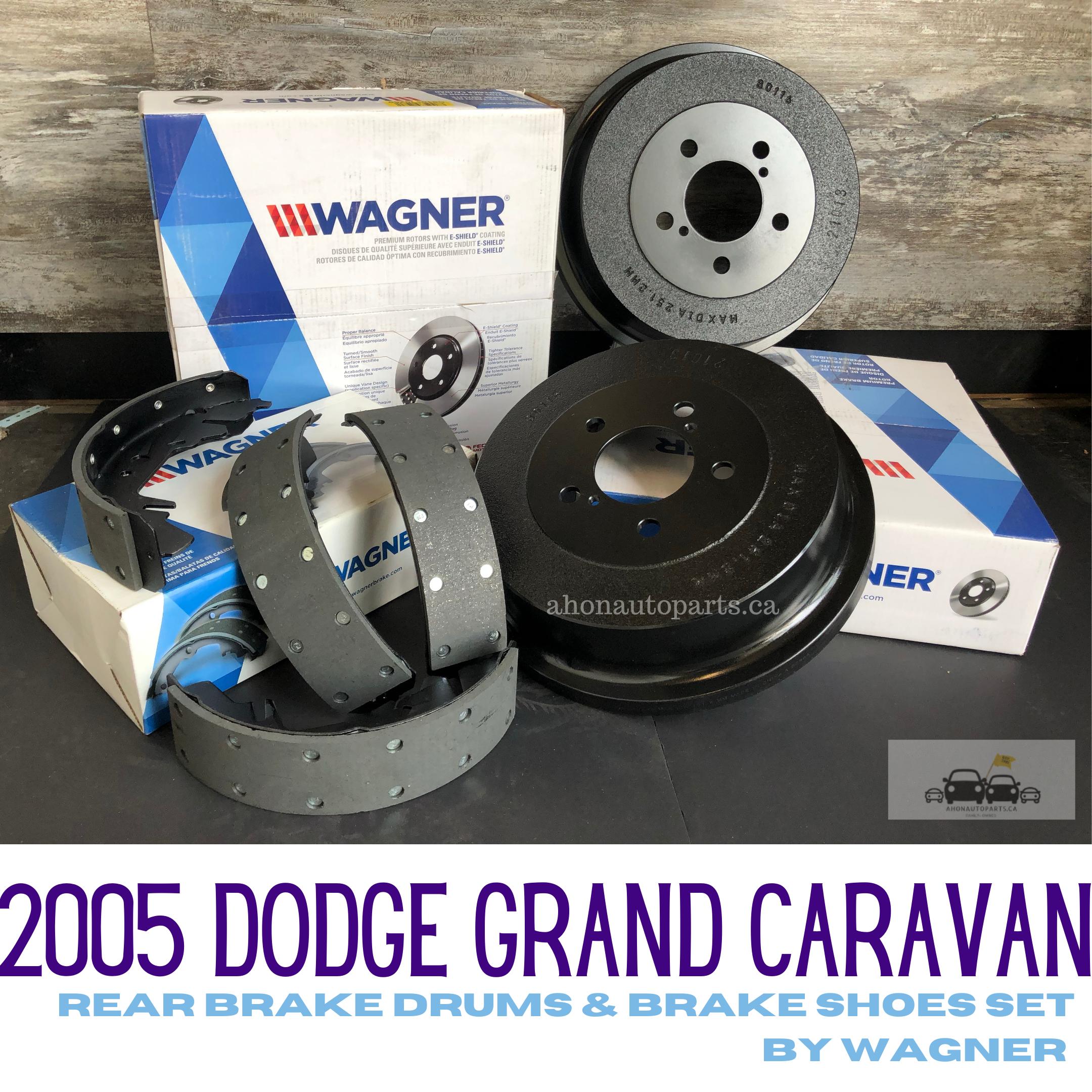2005 Dodge Grand Caravan Rear Brake Drums And Brake Shoes Set By Wagner Grand Caravan Wagner Brake Shoes