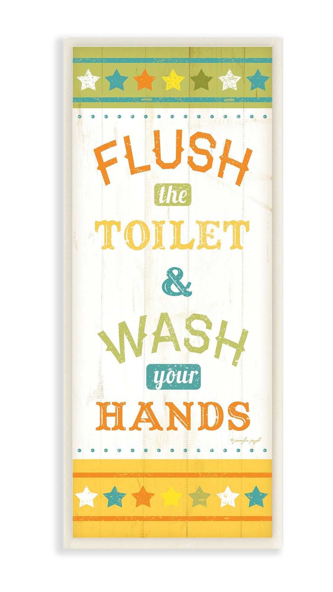 Stupell Home Décor Flush The Toilet And Wash Your Hands Bathroom ...