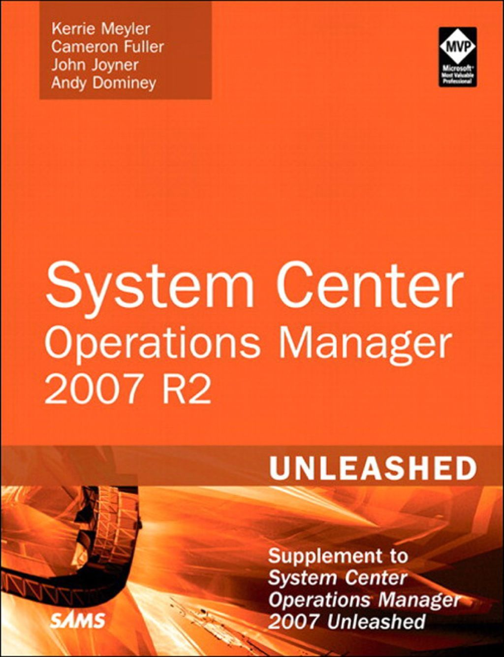 System Center Operations Manager Opsmgr 2007 R2 Unleashed Ebook
