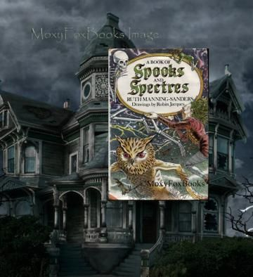 SPOOKS and SPECTRES 1979 Scarce Ghosts Goblins Owls Folktales Ghost Stories Geese Pigs Wolves Weird Historical Ideas Free US Shipping by MoxyFoxBooks for $14.99