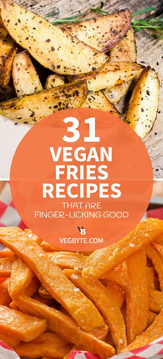 31 Vegan Fries Recipes That Are Finger Licking Good