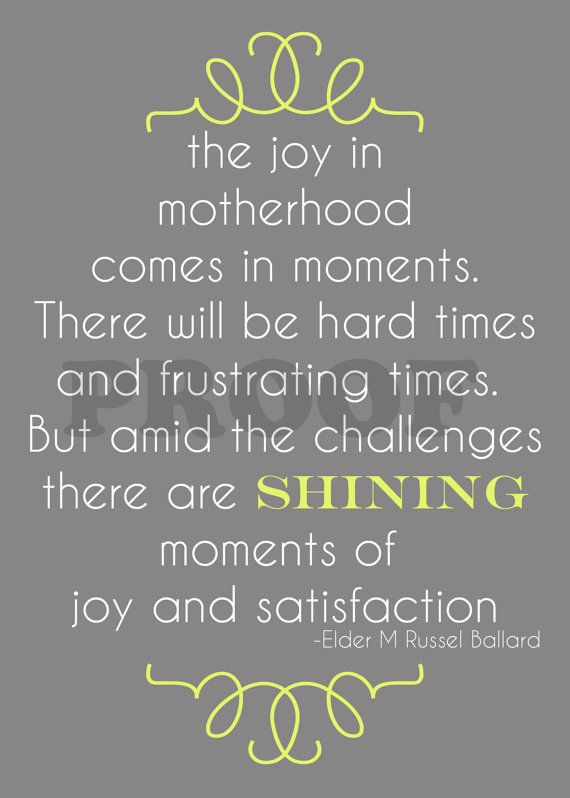 The Joy Of Being A Mother Is Amazing Heres To New Moms