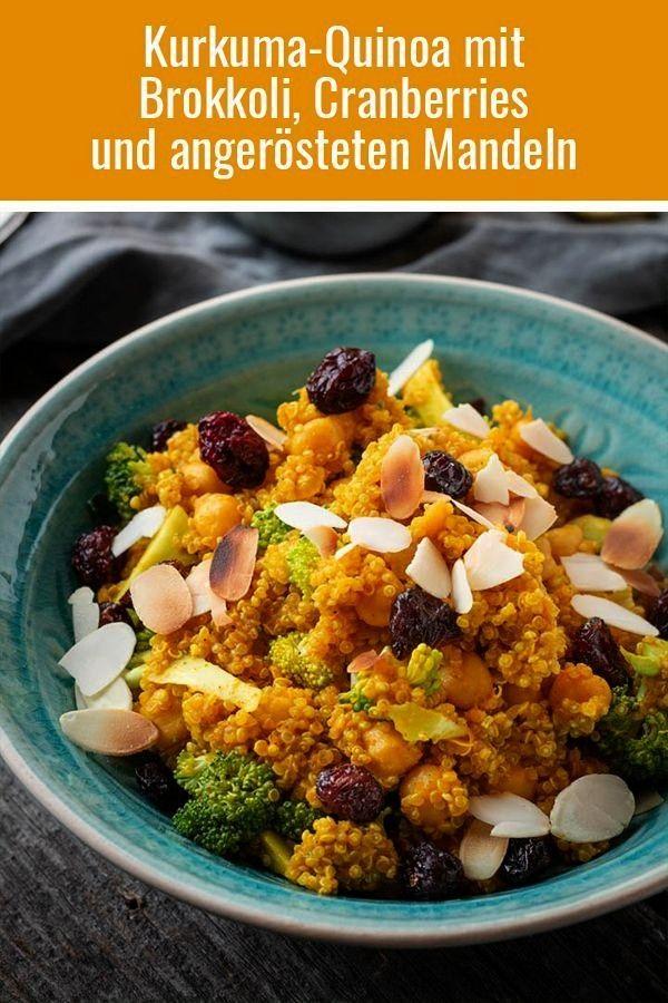 mit Brokkoli, Kichererbsen, Cranberries und angerösteten Mandeln - -Kurkuma-Quinoa mit Brokkoli, K