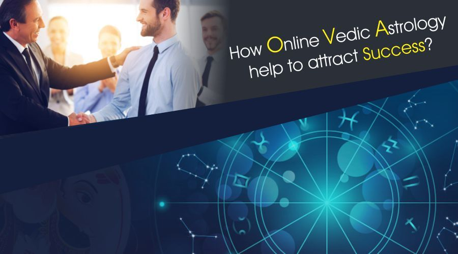 How online vedic astrology help to attract success