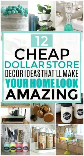 12 Cheap and Easy Dollar Store Decor Hacks That'll