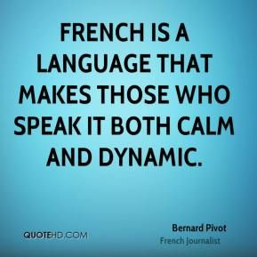 More Bernard Pivot Quotes On Www Quotehd Com Quotes Both
