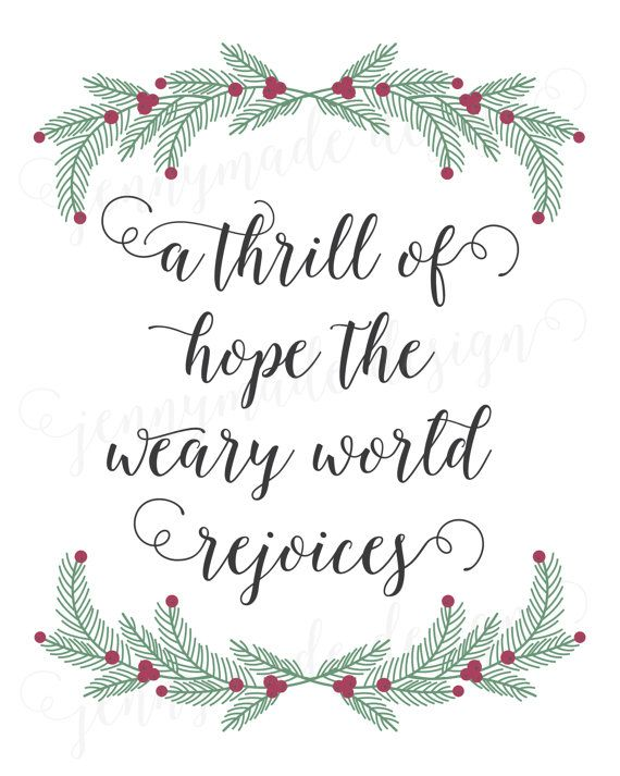 A Thrill of Hope The Weary World Rejoices Lyrics from the lovely song O Holy Night ...