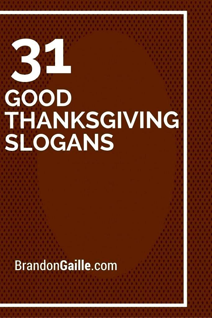 33 Gute Thanksgiving-Slogans und Mottos 33 Gute Thanksgiving-Slogans und Mottos,33 Gute Thanksgivin