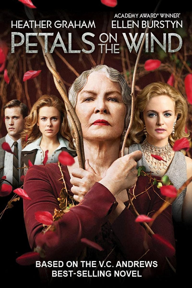 Petals On The Wind 2014 A Decade After Cathy Christopher And Carrie Escaped From Their Grandpa Flores En El Atico Peliculas Completas Ver Peliculas Online