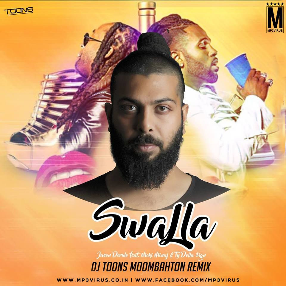 Swalla Dj Toons Moombahton Remix Download Now Dj Remix Download
