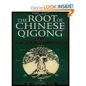 The Root Of Chinese Qigong Secrets For Health Longevity And Enlightenment Pdf Google Search Chinese Qigong Qigong Tai Chi Chuan
