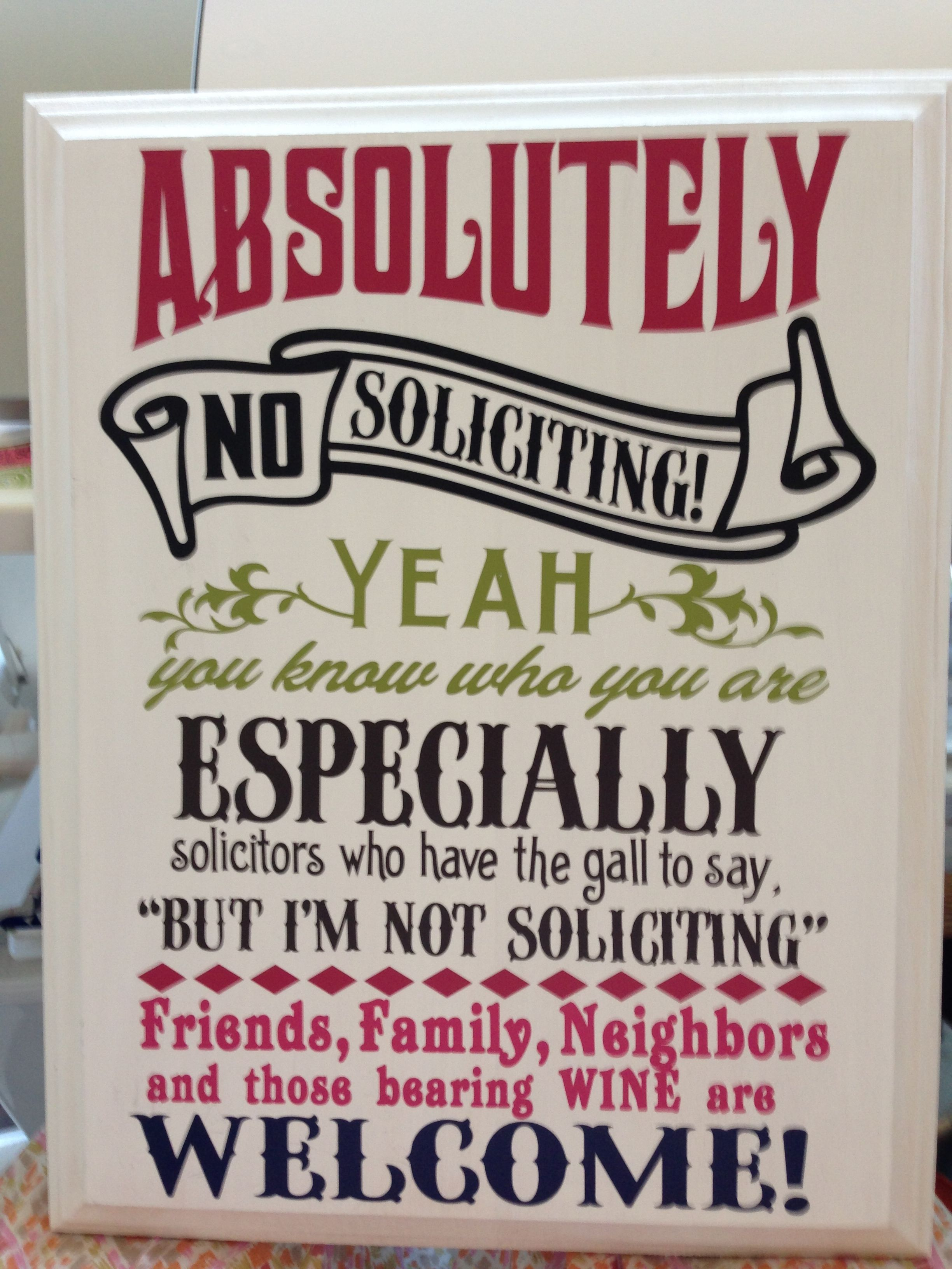 Creative No Soliciting Sign Made With My Silhouette No Soliciting Signs No Soliciting Home Diy