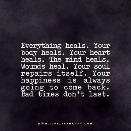 Quotes About Healing Alluring Your Happiness Is Always Going To Come Back  Inspirations