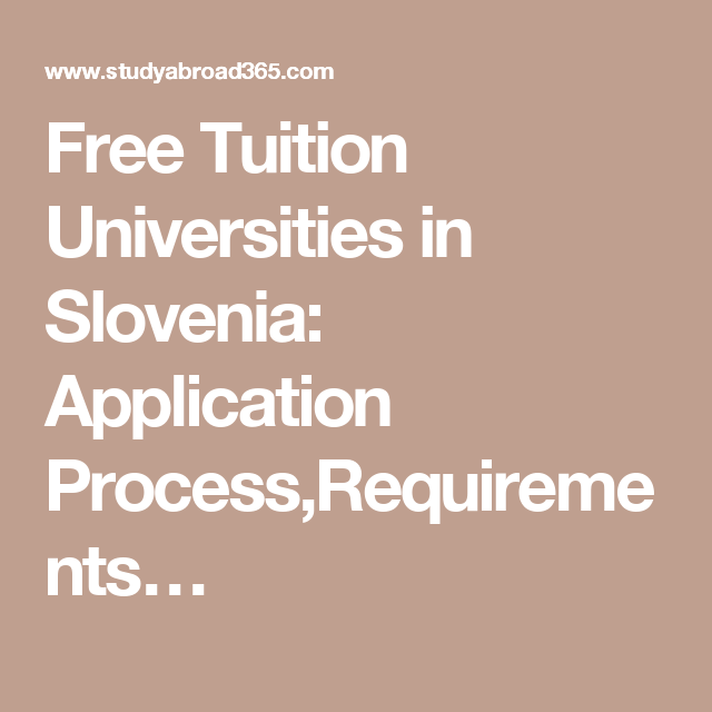 Free Tuition Universities in Slovenia Application Process