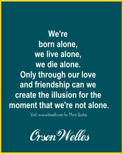 Awesome Quotes About Being Alone Alone Quotes Good Life