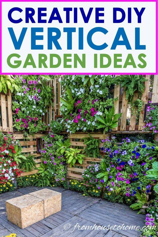 DIY Vertical Garden Ideas (16+ Creative Designs For More Growing Space In Small Gardens) - Gardening @ From House To Home