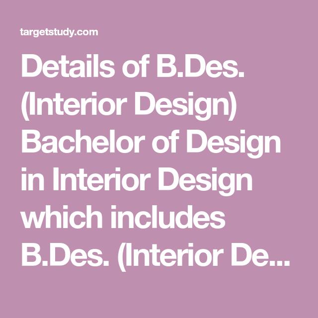 Details Of B Des Interior Design Bachelor Of Design In Interior