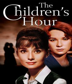 شاهد الفيلم الاجنبي The Children S Hour 1961 ساعة الطفل ساعة للأطفال مترجم كامل اون لاين بجودة عالية Bluray Brrip Dvd Childrens Movies To Watch Playwright