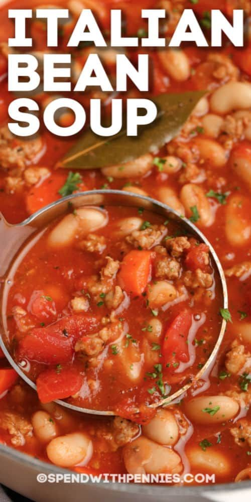 Photo of This deliciously savory Italian Bean Soup recipe is quick & easy, featuring tomatoes and sausage!