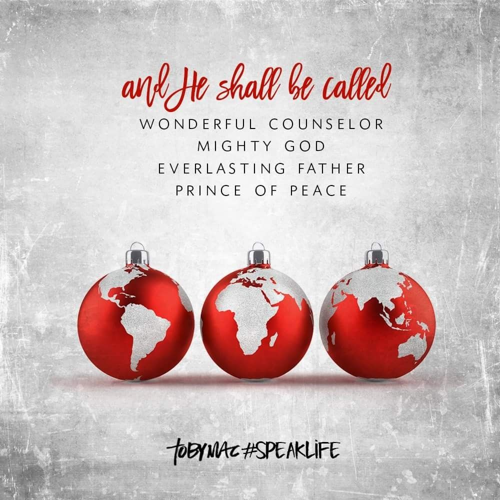 Toby Mac Speak Life Speak Life Christmas Teaching Christmas Quotes