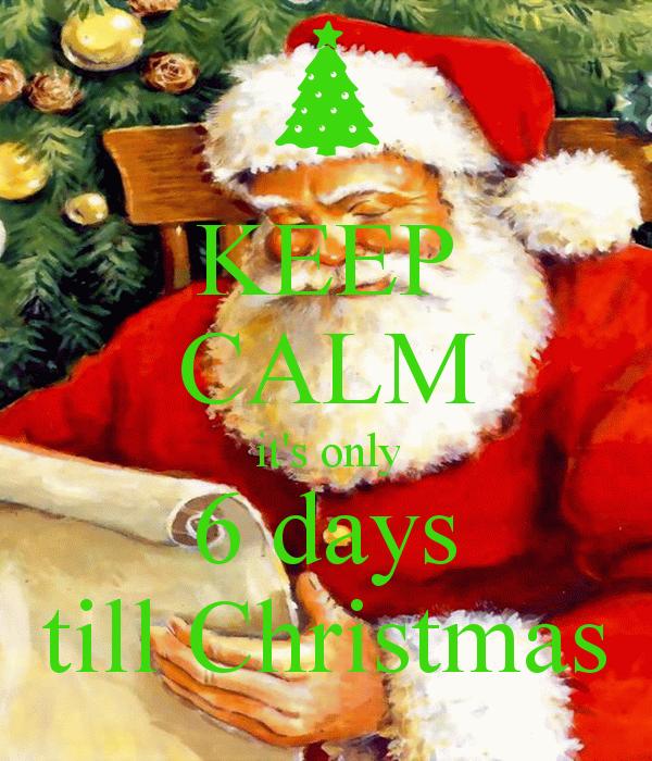6 days until christmas - Google Search | Christmas | Pinterest ...
