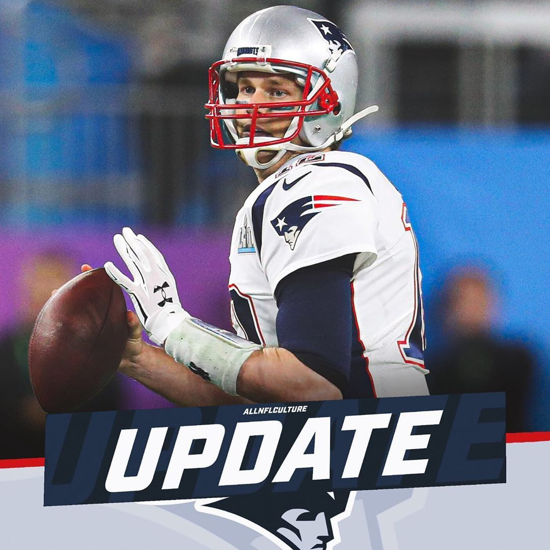 Tom Brady Is Currently Operating Under The Belief That He Will Enter Free Agency To Play Somewhere Other Than New England Next Season Per Adam Schefter En 2020