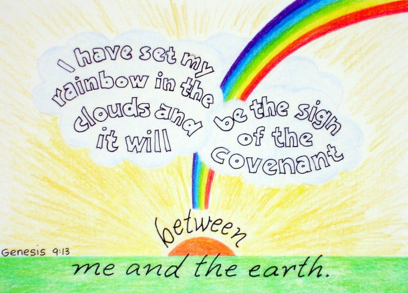 Genesis 9 13 I Have Set My Rainbow In The Clouds And It Will Be The