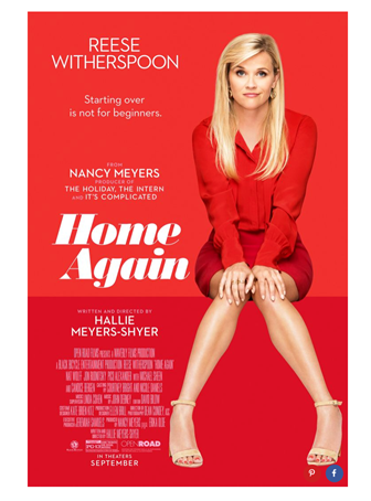 "HOME AGAIN stars Reese Witherspoon (""Big Little Lies"
