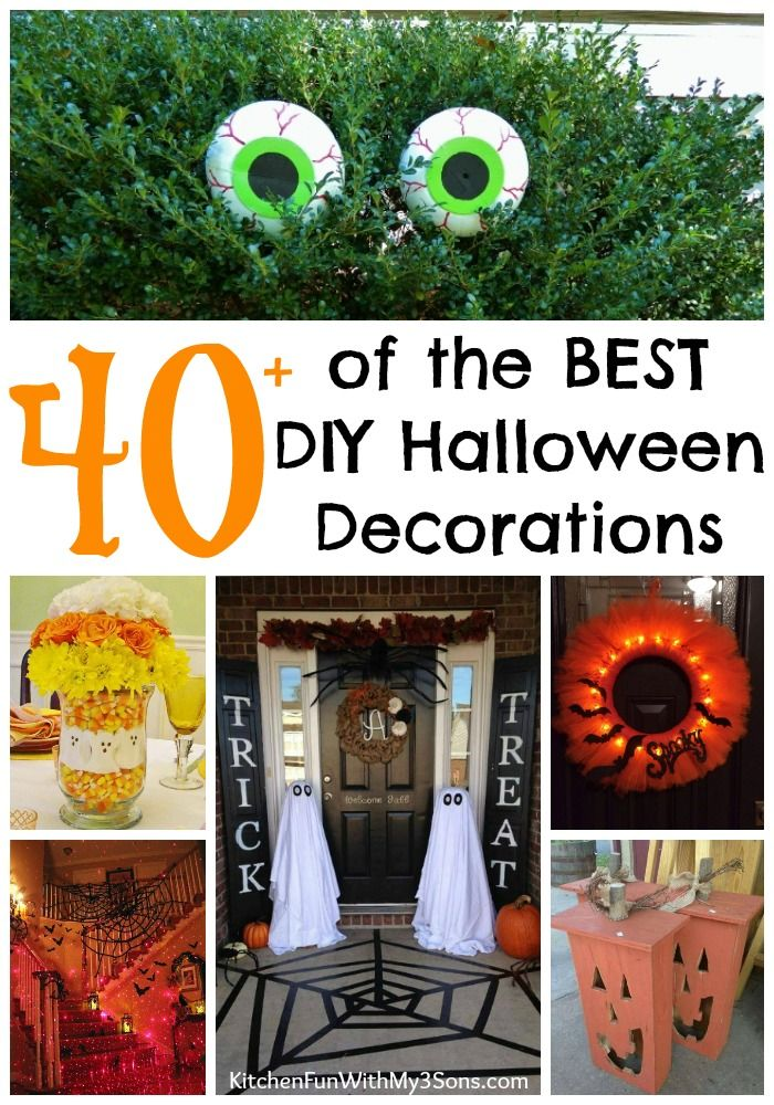Over 40 of the BEST Homemade Halloween Decorations! These Spooky DIY - how to make homemade halloween decorations for kids