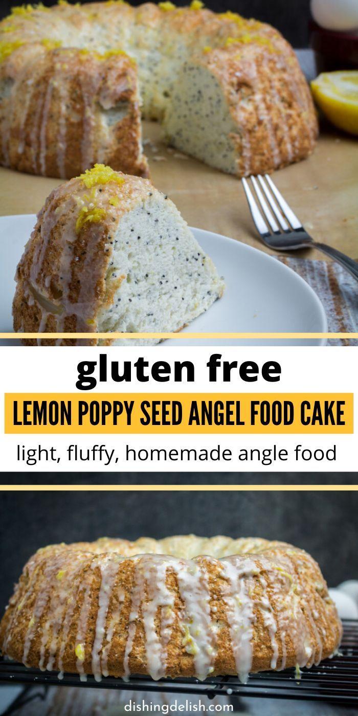 Gluten Free Lemon Poppy Seed Angel Food Cake Is A Homemade Angel