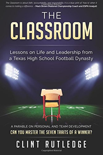 (2016) The Classroom Lessons on Life and Leadership from