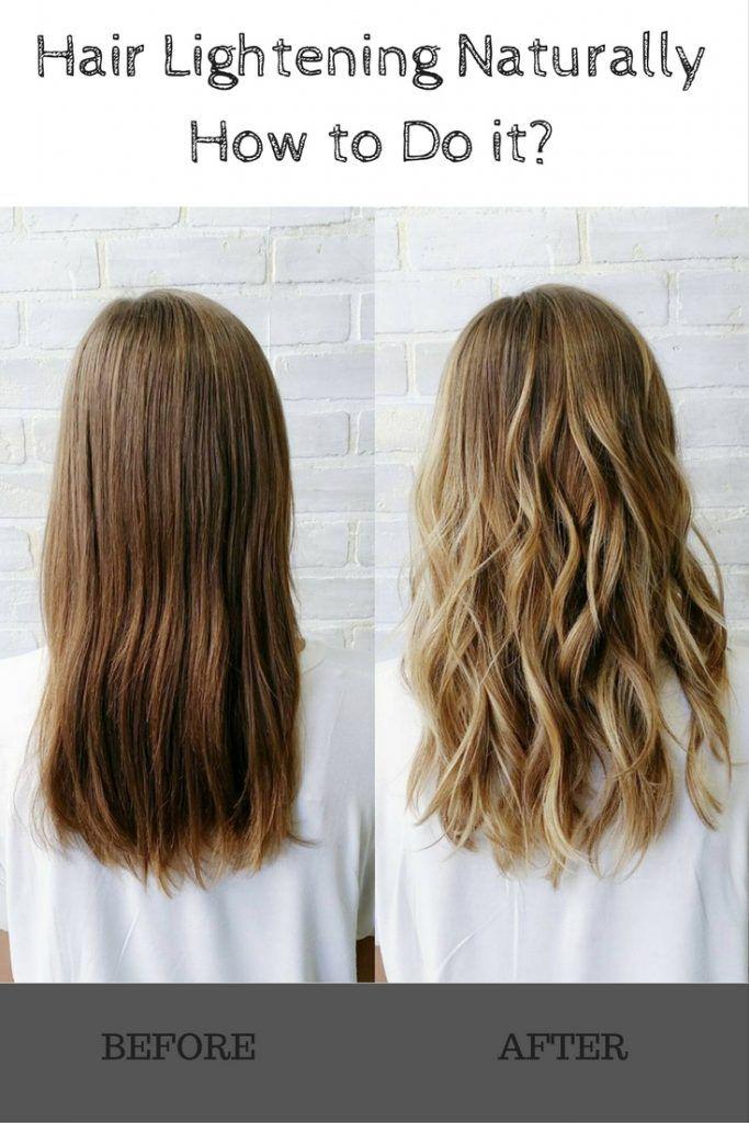 Hair Lightening Naturally How To Do It How To Lighten Hair